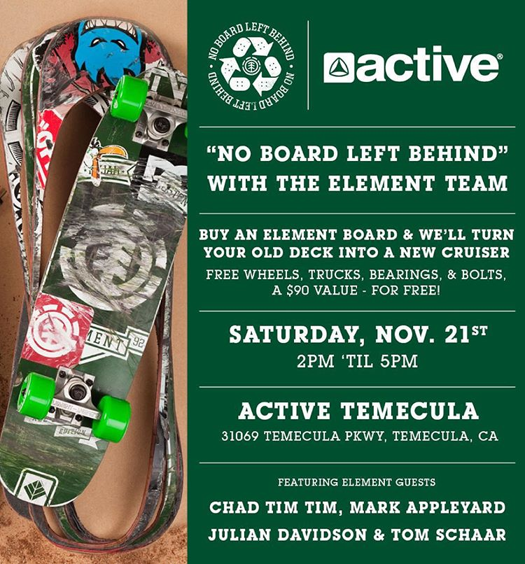 #noboardleftbehind is going down this Saturday, Nov 21st at @activetemecula with a solid crew of element team of @7im7im @_julian_davidson @tomschaar and more! >>> buy an element board at @activerideshop and we'll turn your old board into a new cruiser...