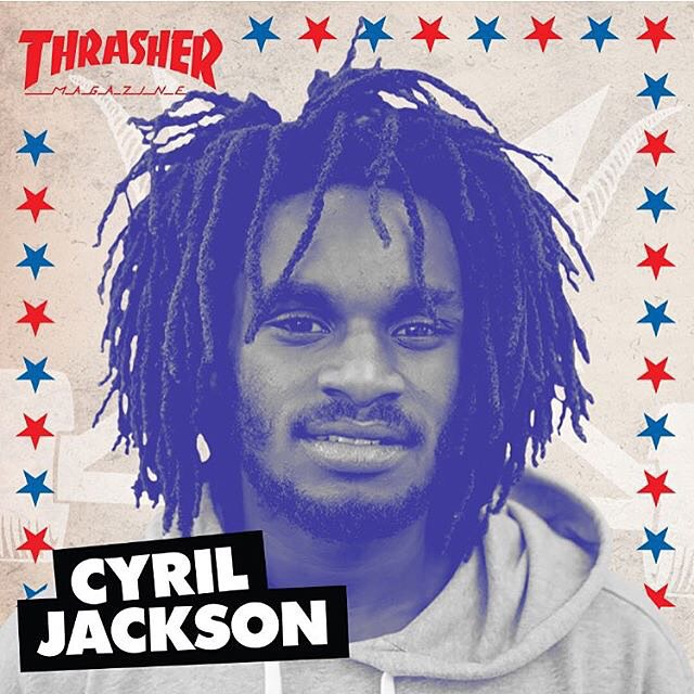 @cyril_killa is a contender for #ThrasherSOTY2015! Yeah, CJ! #CyrilJackson #DCShoes