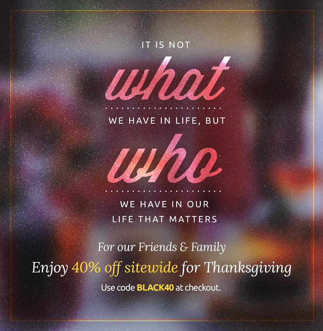 #MondayMotivation — To show our thanks & start the Thanksgiving week off right, we are giving you 40% off sitewide!  Use code BLACK40 at checkout. #thanksgiving #givingthanks #sale #blackfriday #shopping #fashion #T4T #Livesustainably