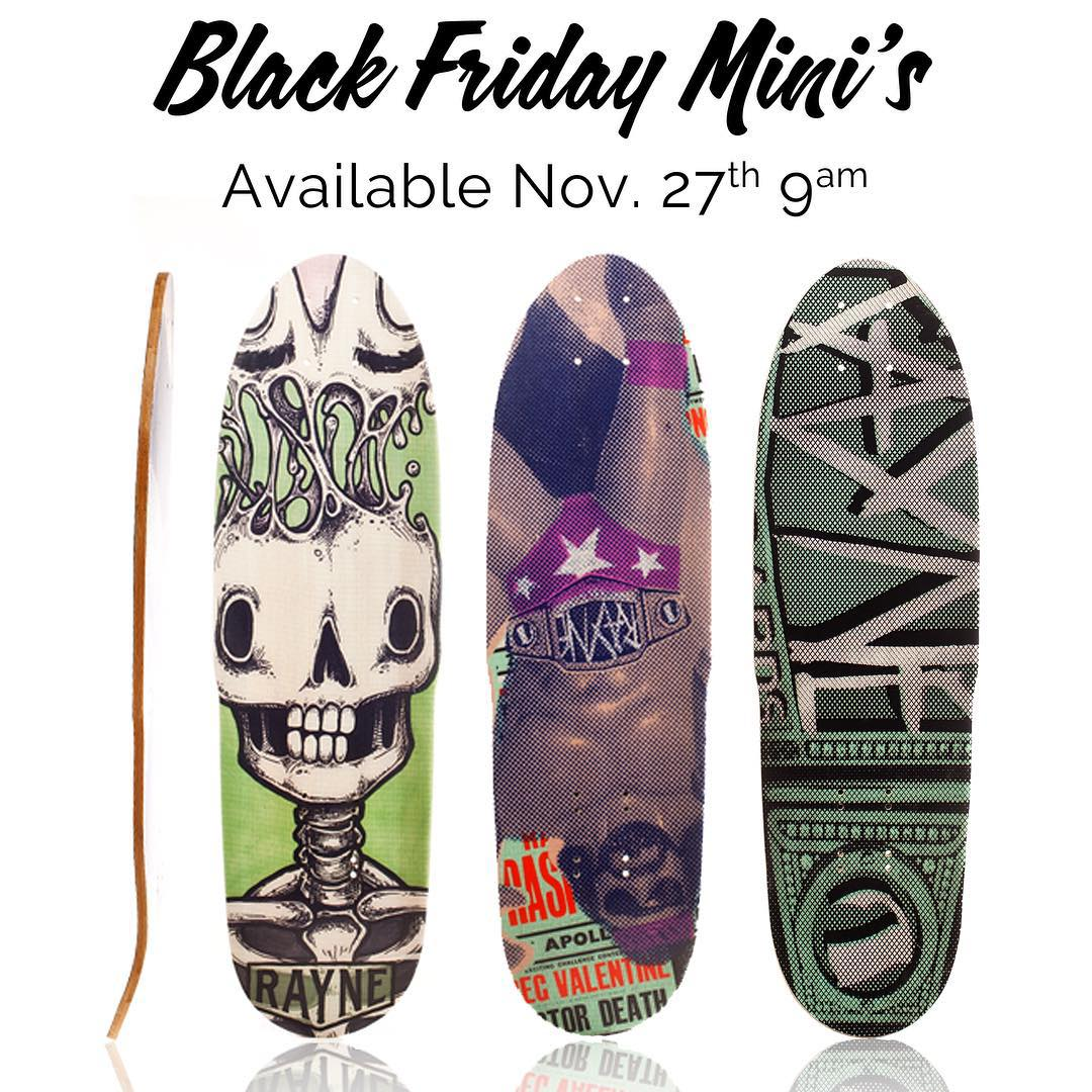 This weekends sale is going to be rad!  Keep posted at 9am on Friday for deals like these minis and more at www.rayne.com
