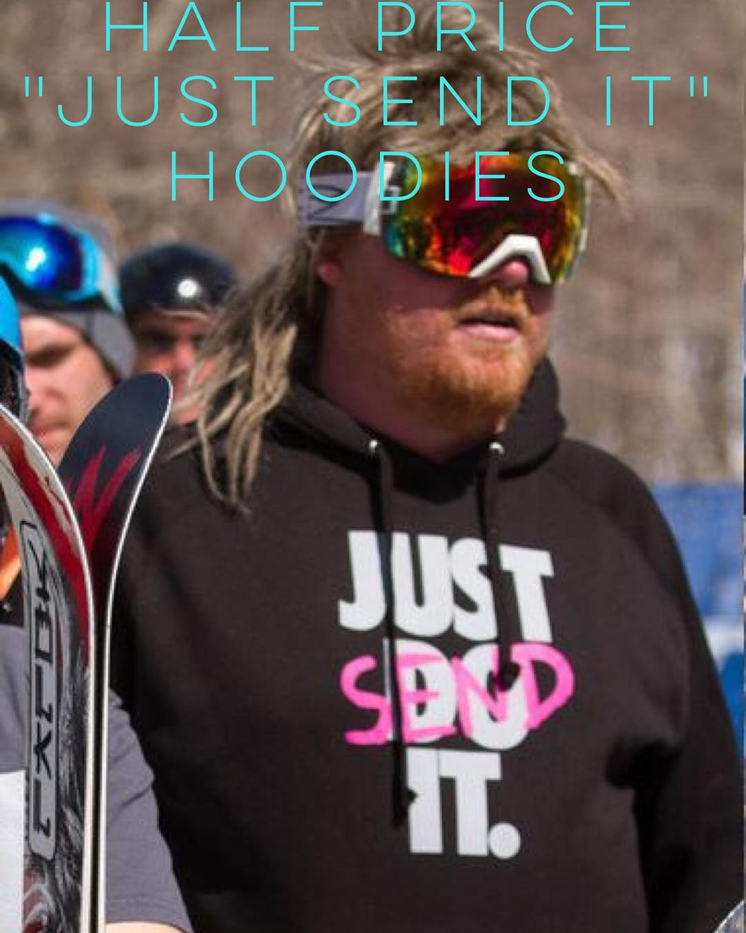 "Goto www.fulsend.com for 50% off on ""Just Send It"" Hoodies! Only 16 left!!! #JustSendIt #skiing #snowboarding #winteriscoming #mountsnow #vermont #mullet"