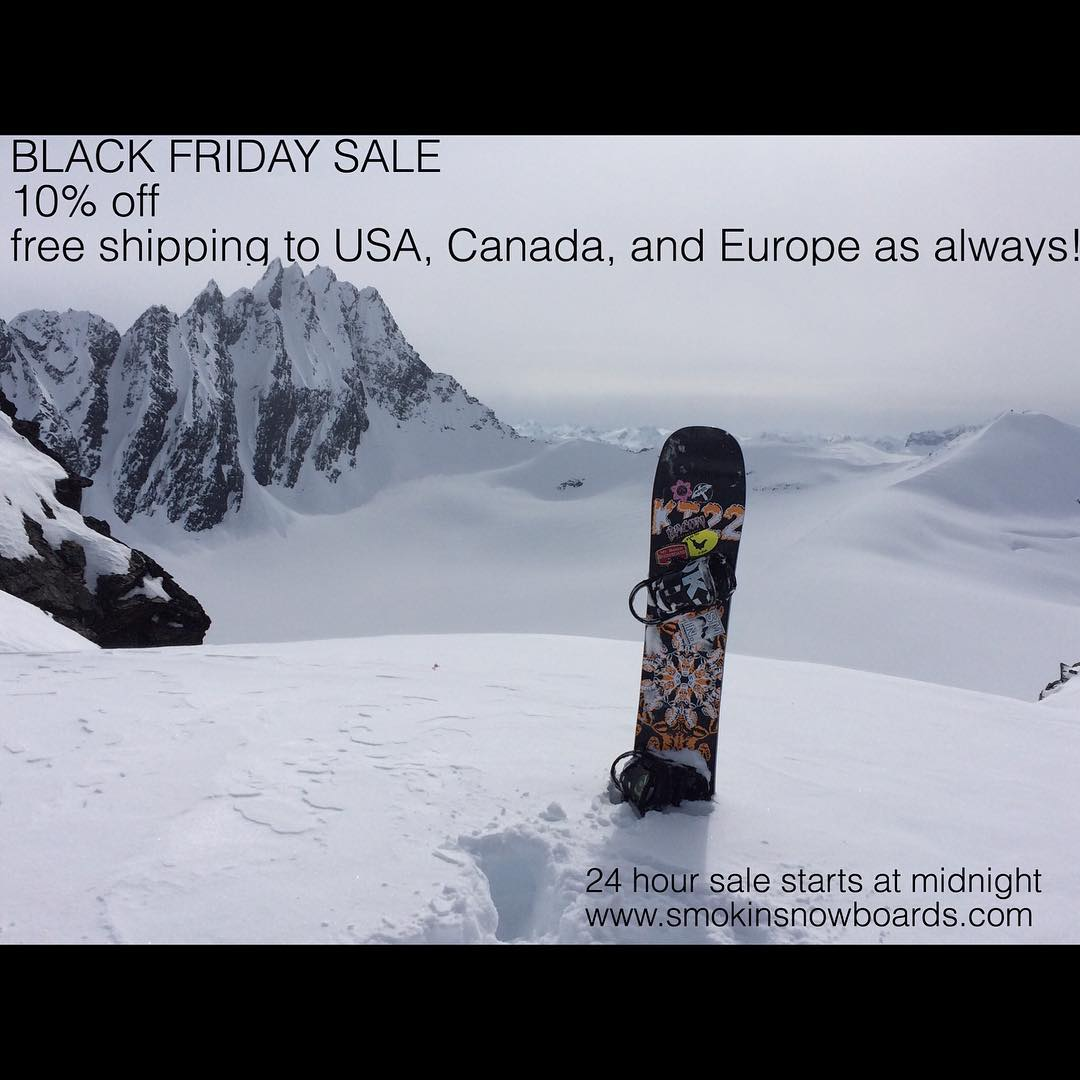 We hope everyone is having a great start to the #Holiday season. We are having a 24 hour #blackfriday sale at www.smokinsnowboards.com starting at midnight pacific time, we are offering 10% off, and ( as always) #freeshippingtoNorthAmericaandEurope ...