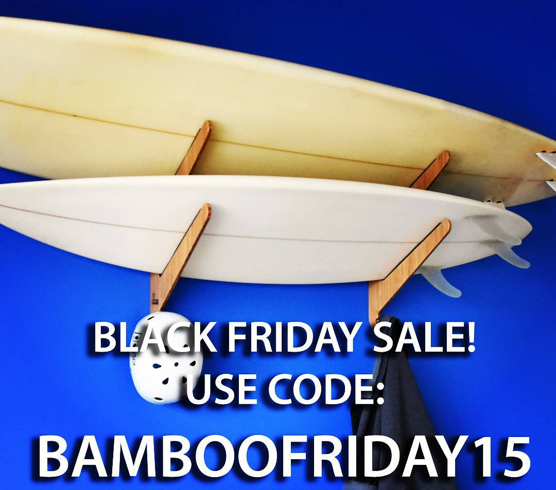 Black Friday is here. Use code: BAMBOOFRIDAY15 at checkout (link in profile) for 25% off your purchase TODAY ONLY!  #surf #surfer #surfing #surfboard #blackfriday #surfboardrack #bamboo #giftideas #Christmas #Hanukkah #boardrack #grassracks #holidays