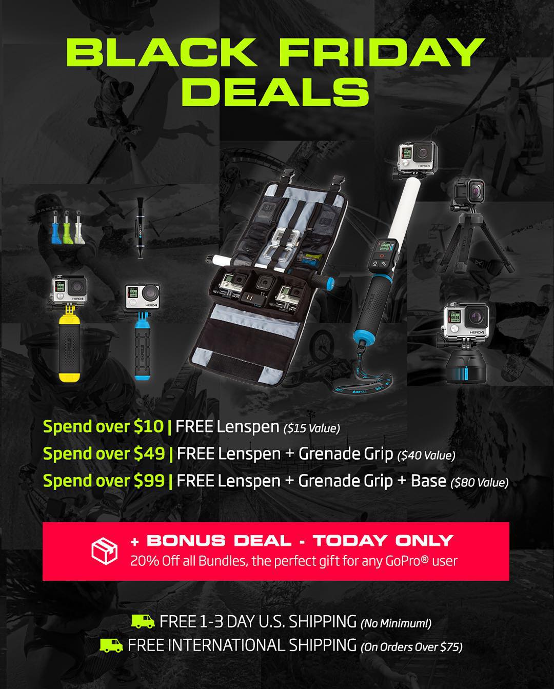 Black Friday Deals! Spend more, save more. Today ONLY receive 20% off all GoPole Bundles + up to $80 in free items + FREE 1-3 day U.S. shipping or FREE International shipping on orders over $75. #gopro #gopole #blackfriday #blackfriday2015