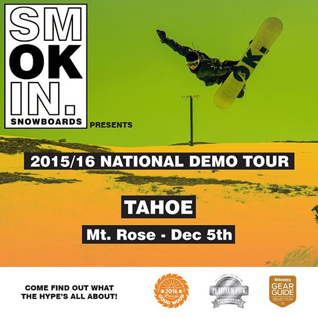 What a great day to start off our #SmokinNationaDemoTour @mtroseskitahoe , come try all your favorite Smokin and @gbpgremlinz  and #supportyourlocalsnowboardcompany.  #weareOK | #handmadeUSA | #GoodWood2016 | #ForRidersByRiders