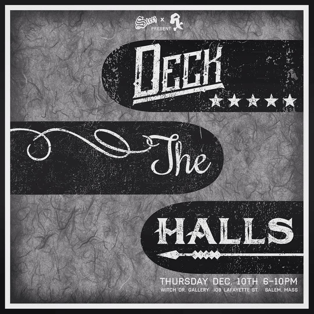 Last chance to get your completed decks in to @witchdrx for Deck The Halls. It's gonna be an epic show this Thursday night from 6-10pm in salem, ma. Don't miss this! All work is for sale and proceeds go to the artists and charity. #skatedeckthehalls...