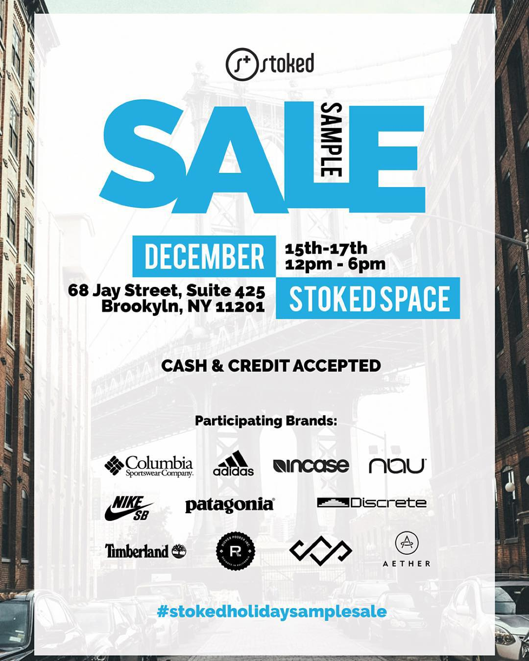 NYC get ready to shop! We're having a sample sale Dec 15,16 & 17 at the Stoked Space.  Get discounted goods from @columbia1938 @adidas @goincase @nauclothing @nikesb @patagonia @discreteclothes @timberland @richerpoorer @sheshredsco @aetherapparel!...