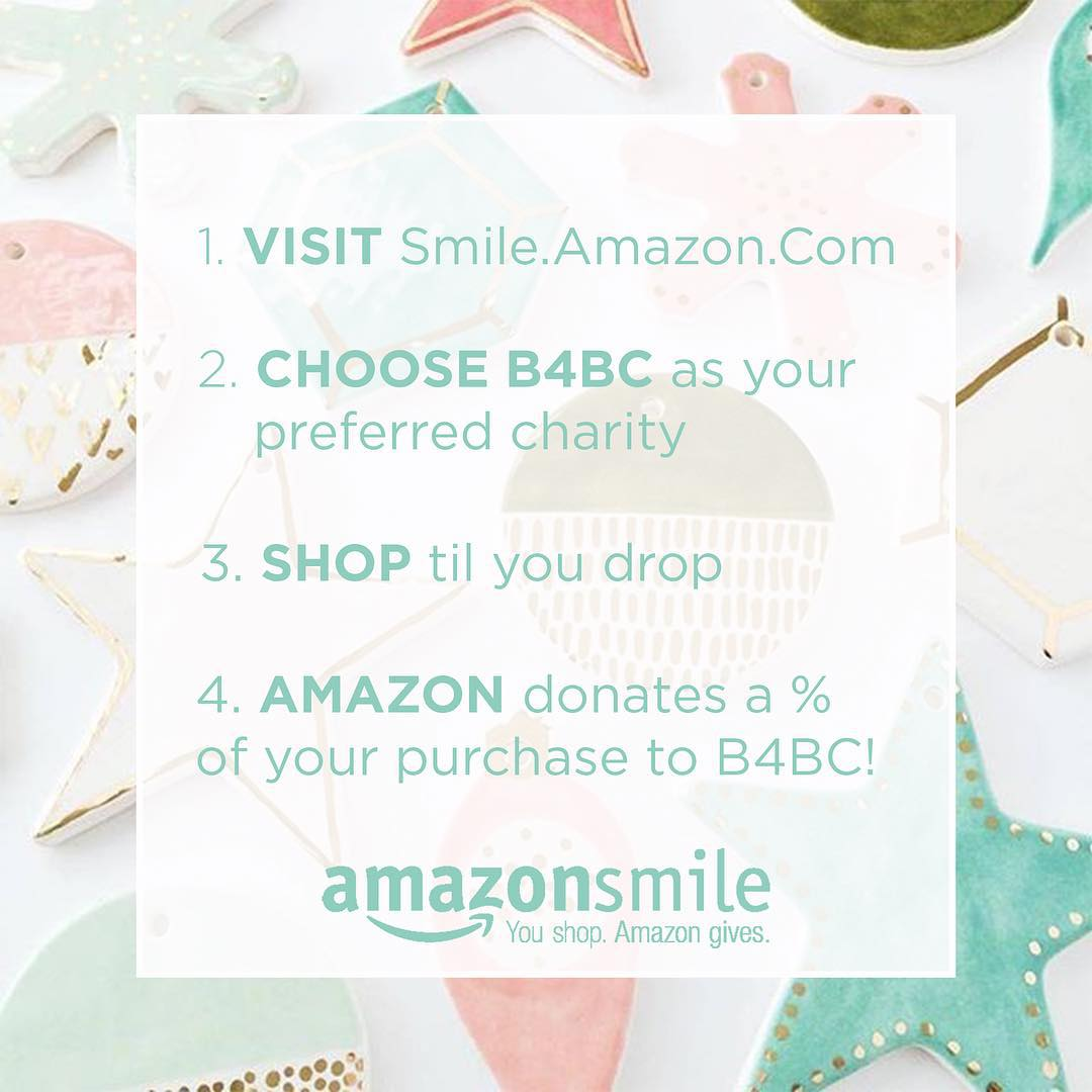 You shop. Amazon gives. This is the EASIEST way to give back this holiday season: do your online shopping using @amazonsmile with B4BC as your preferred charity, and Amazon will donate every time you make a purchase!  You'll find the exact same prices,...