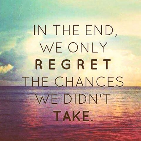 Never be afraid to take a chance in life!!!