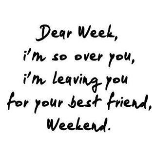 Hello, #weekend!