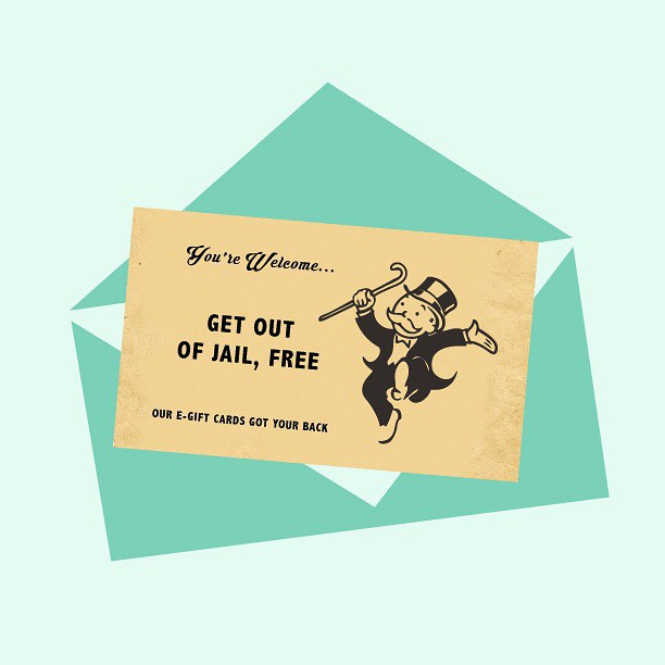 Even your 'what on this good green earth do I get for you' Uncle needs to feel the holiday love.  Get our Get Out Of Jail Free Card, save yourself some trouble.  All electronic gift cards are 15% off until December 27th.  Link in profile....
