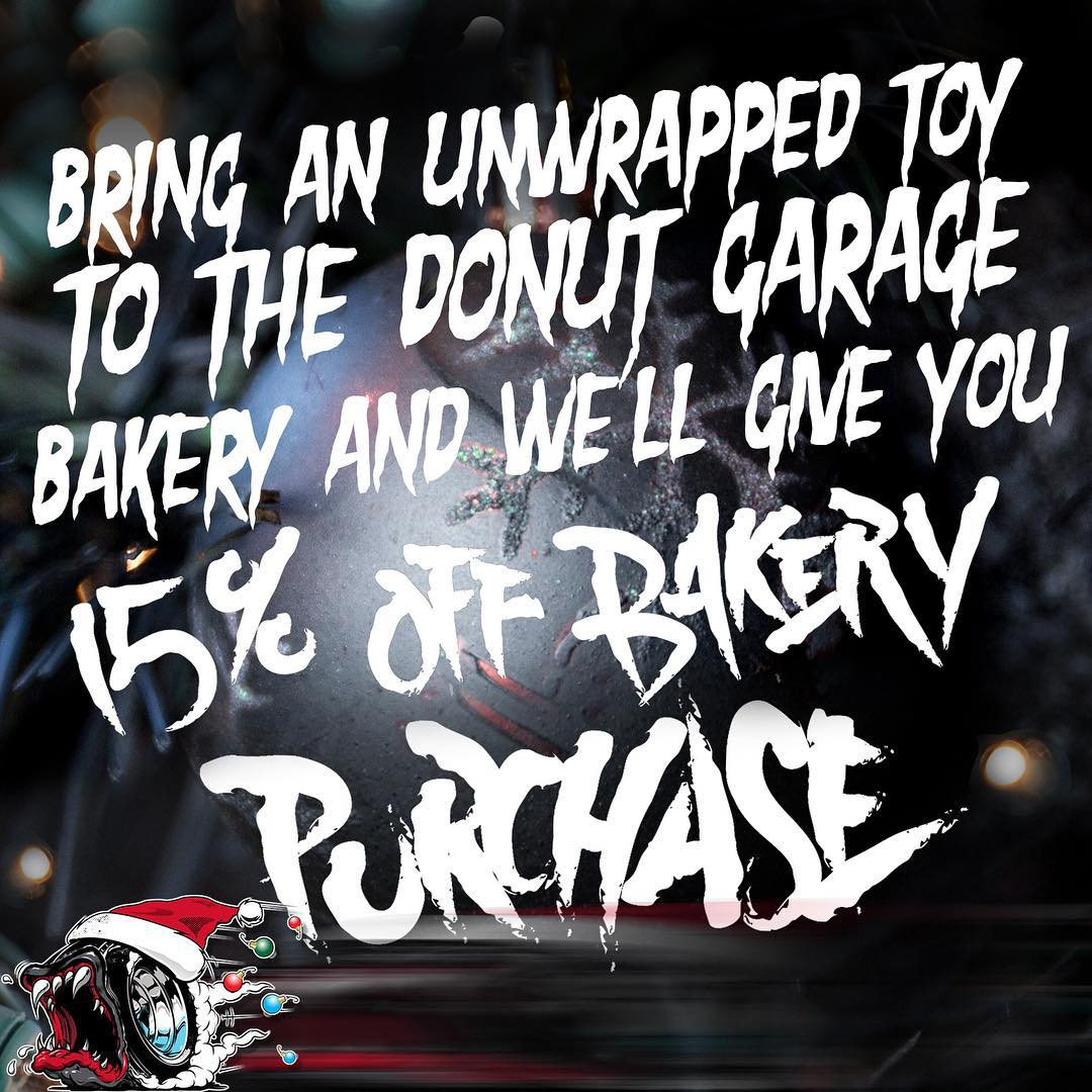 TOYS FOR TOTS: Bring an unwrapped toy to the #donutgarage Bakery and we'll give you 15% off any purchase along with one of our ultra-custom rad stockings that are filled with misc HNGN goodies. #helpingthehelping ______ Open TODAY 3-7pm CLOSED this...