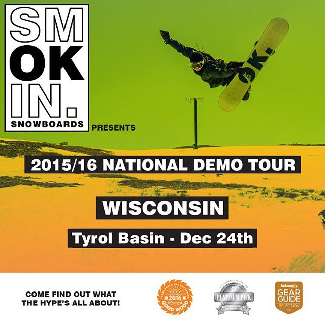 #SmokinNationaDemoTour tomorrow @tyrolbasin , #comeandfindoutwhatthehypesallabout