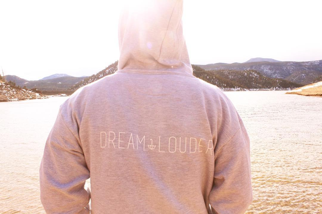 dream louder, today