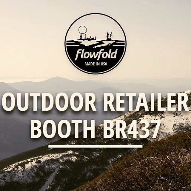 Hey #ORshow! Stop by booth BR437 and see our latest and greatest! Learn about DiamondFiber, check out our Stormproof gear, and find out why over 300 outfitters Carry the Future with #Flowfold!