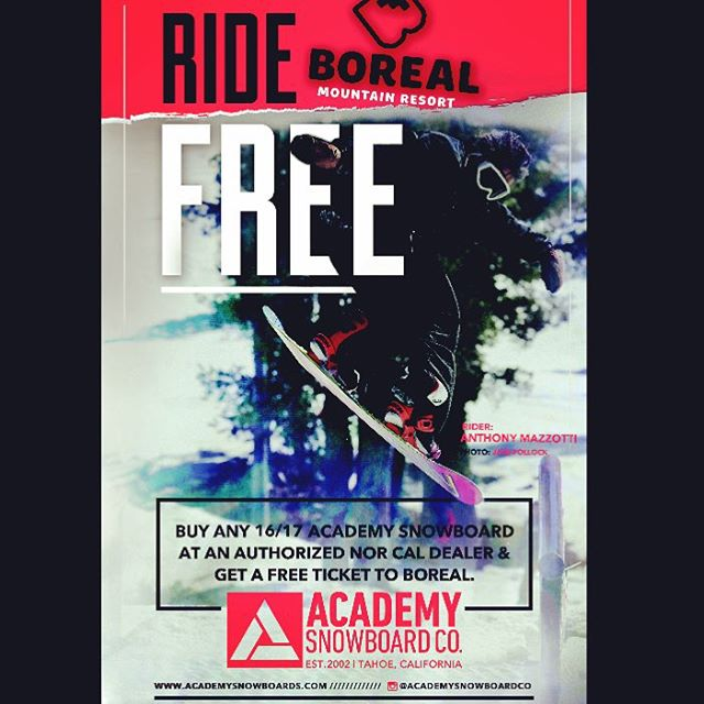 Wanna ride @borealmtn for FREE?! Get into your local shop, buy that Academy stick you've had your eye on and you get a free ticket to the sickest park in Tahoe!! @gzboardshop @milo_auburn @hangtownboardshopplacerville @clarkssnowsports @totallyboard...