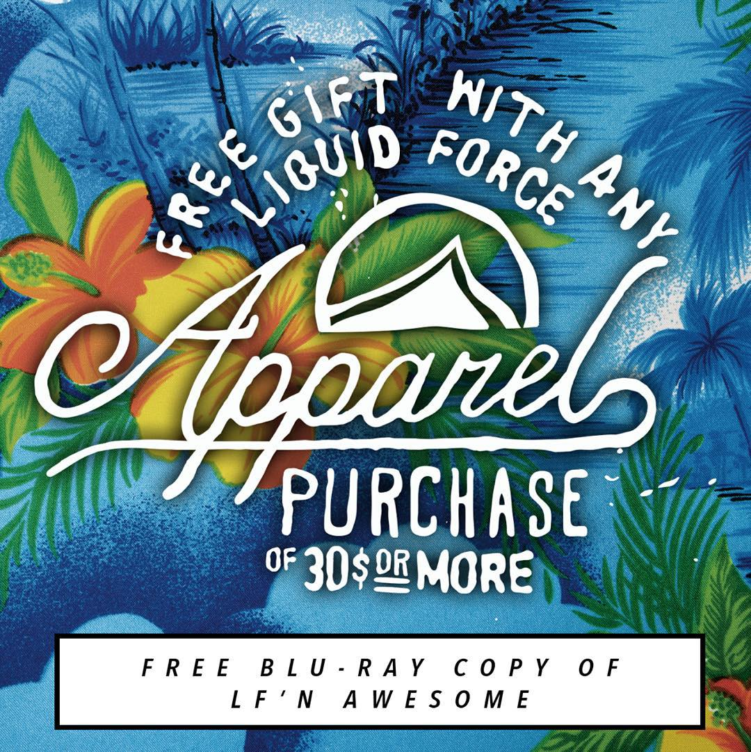 FREE LF'N AWESOME BLU-RAY with $30 purchase of Liquid Force Apparel.  Surf over to liquidforceapparel.com grab yourself some new clothes and invite your friends over to watch the best wake video of 2015.  #bestdealever #lfnawesome #bestdressed...