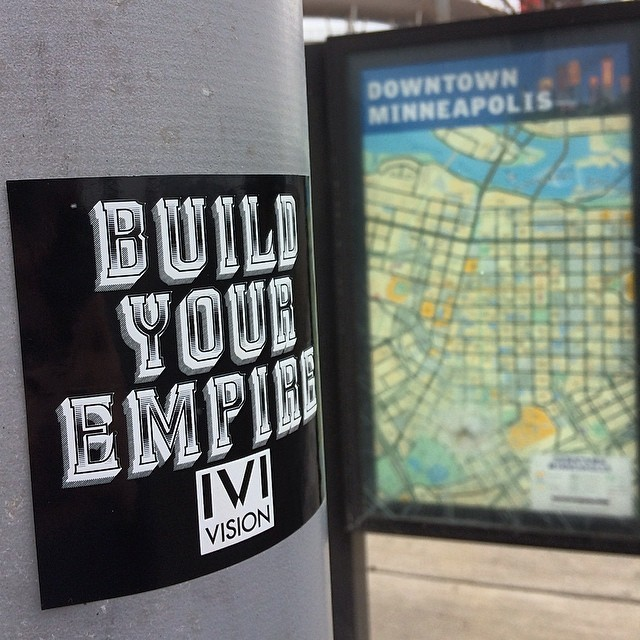 #buldyourempire #getbusyliving #minneapolis @ivivision
