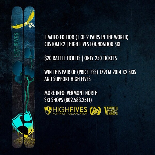 Tickets are going fast (250 total) in the raffle for the custom #High5ives | @k2_skis | Get yours for just $20 before they're gone at the @crj_healingctr or @vtnorthskishop