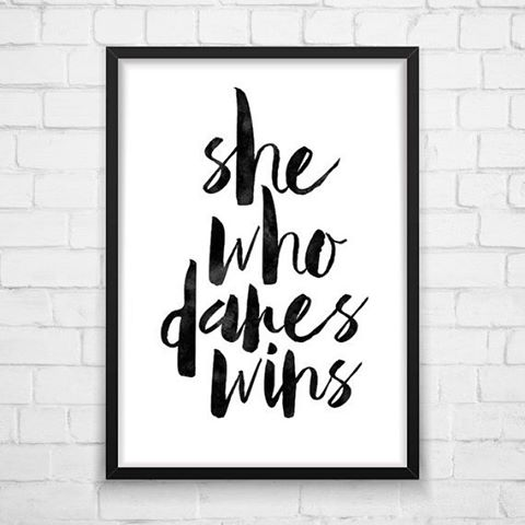 We all know that girl. Be the one who dares! - #mondaymantra #mondaymotivation