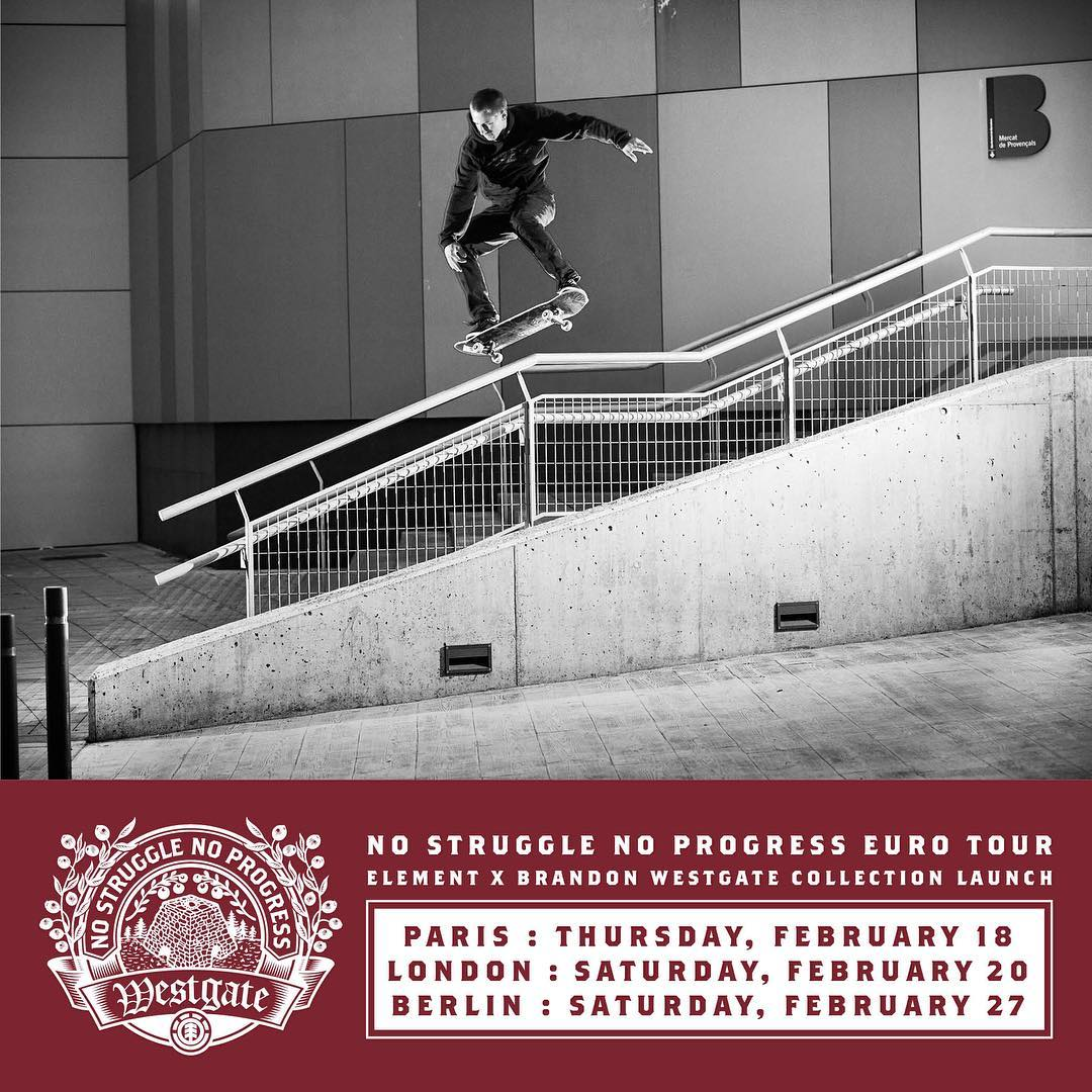 catch @westgatebrandon and @nick_garcia out in europe this week >>> first stop is at @ElementParis store on the 18th for the launch the new westgate collection >>> more info on the @elementeurope feed >> #NoStruggleNoProgress