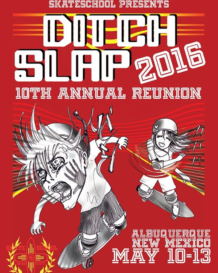 Are you ready to get SLAPPED?  May 10th -13th, @skateschoolsantafe will be hosting the 10th Anniversary Ditch Slap Reunion in Albuquerque, NM! This is an event that you won't want to miss. With shuttles to ABQ's most famous ditches of all shapes, sizes...