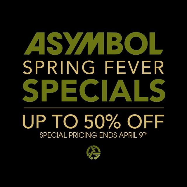Spring Fever Specials are on! Now thru April 9th at asymbol.co