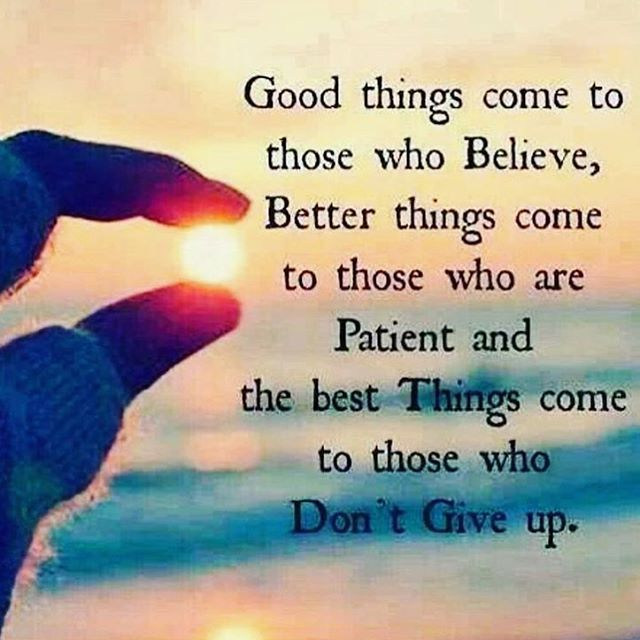 Don't give up. Be patient and believe in yourself #findthesun #givesight #waveborn