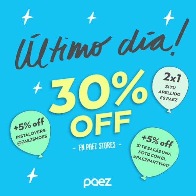 Nuestro mes de cumpleaños esta por terminar… ¡No te olvides tu regalo! ••• #WeCelebrate ••• ✔ ULTIMO DIA de MARZO - Fin del #PaezBday ✔ #SALE 30%OFF OR MORE ✔ Solo en #PaezStores de #Argentina