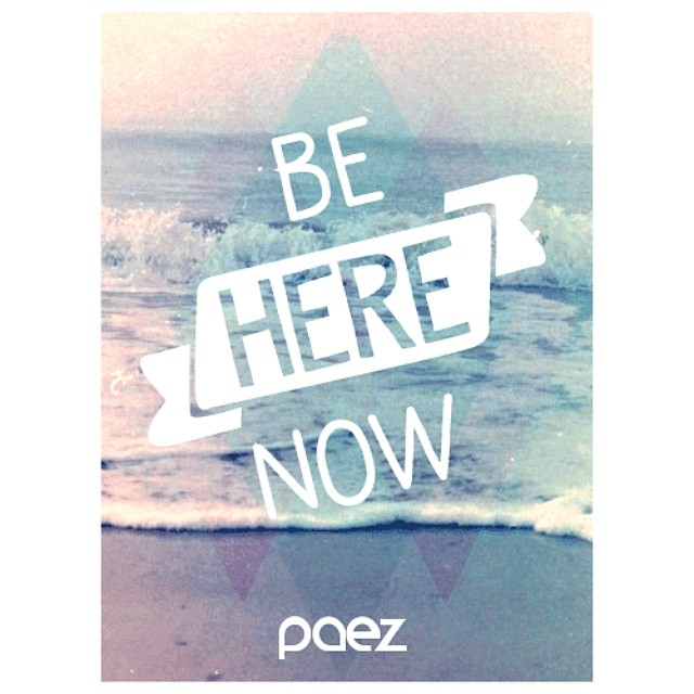 Live in the moment. #PaezInspire #PaezQuote #Paez #PaezShoes