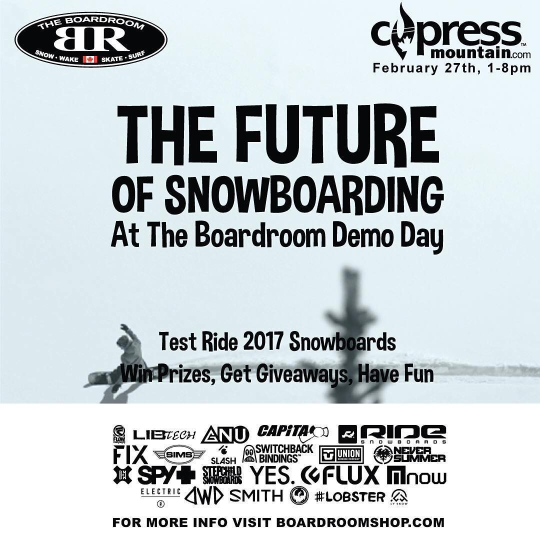 #Repost @cypressmtn ・・・ Ride the future of snowboarding at the @boardroomshop demo day this Saturday Feb 27th! Check out 2017 gear before it hits the shops! Win prizes, get giveaways and have FUN! #cypresmtn #Boardroomdemo #BRfutureshred #BRdemolicious