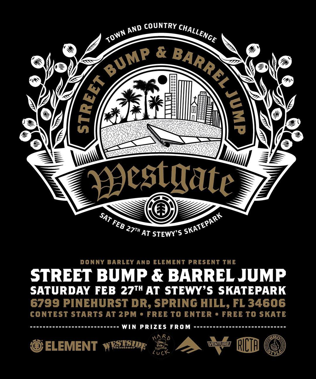 the @westgatebrandon #elementbarreljump continues this Saturday with @westsideskateshop in Spring Hill, Fl! >>> we'll also be at @theboardr on Sunday for a #noboardleftbehind in Gainesville >>> @donnybarley in attendance for both!