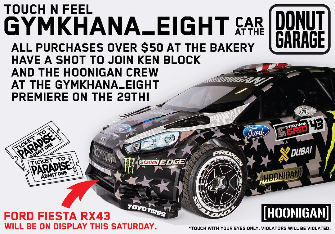 Want to join myself and @TheHoonigans at the world premiere of #GymkhanaEIGHT?? Here's your chance! Stop by the Hoonigan #DonutGarage this Saturday - any purchases over $50 in their store get you entered for a chance to win a ticket for you and a guest...