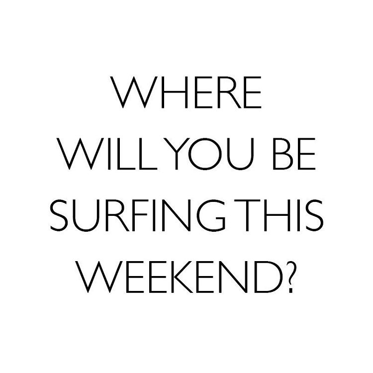 Happy Friday! Where will you be surfing this weekend? Comment below & tag a friend! ⤵️⤵️⤵️