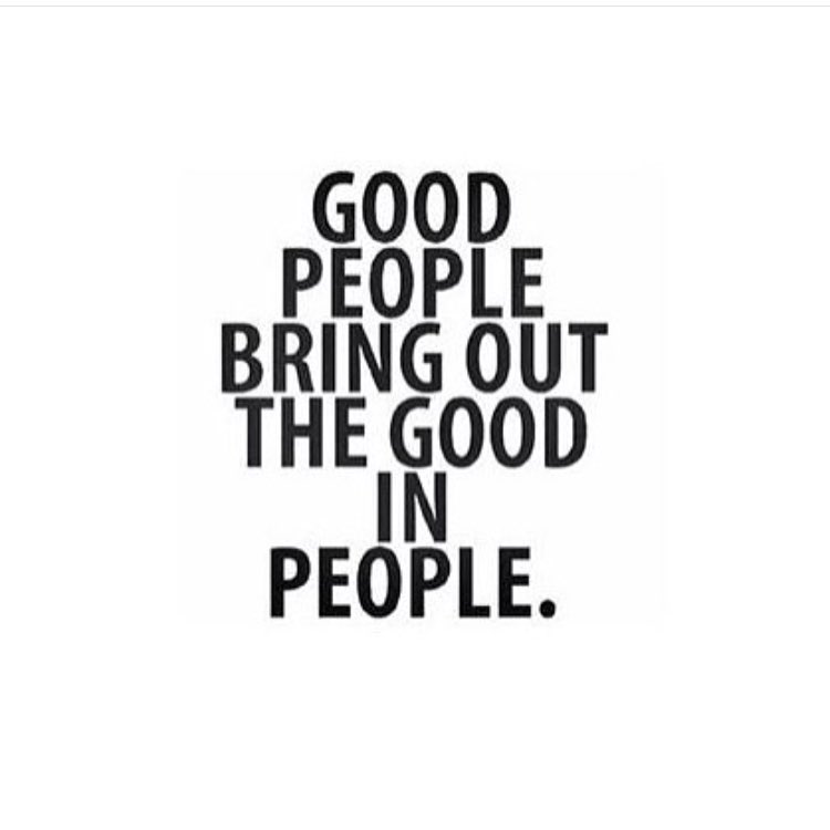 Who brings out the good in YOU? - #mondaymotivation #mondaymantra