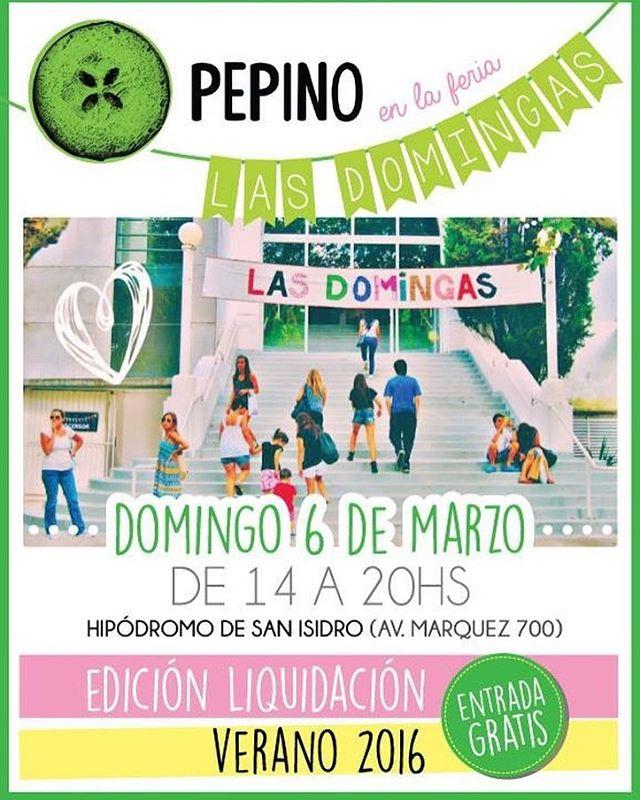 PEPINO DE FERIA!!!! Vení este domingo 6 de Marzo a Las Domingas, Ferias de diseño!! #Pepino te espera con la mejor liquidación !! NO TE LO PIERDAS!! Hipódromo de San Isidro (Darwin), 14hs (entrada gratuita).