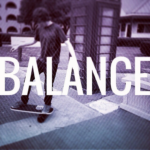 Balance is key in so many parts of life