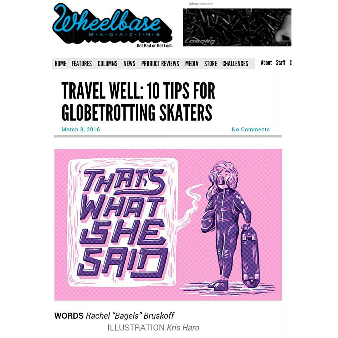 @skatebagels came out with a new article in @wheelbasemag today giving advice on how to travel and skate!  A big thank you to Wheelbase Magazine for always supporting female skaters! #thatswhatshesaid #wheelbasemagazine #rachelbagels