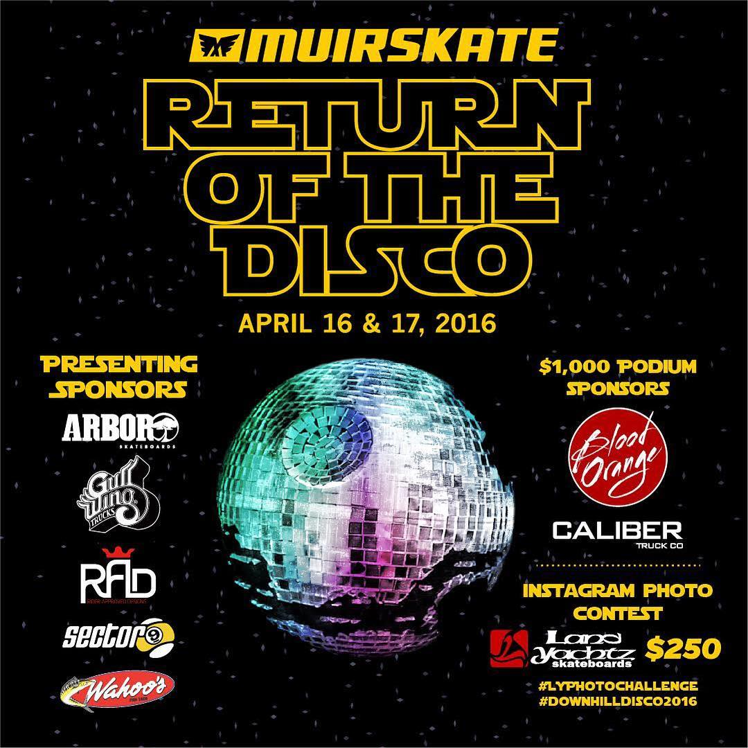the @muirskate #downhilldisco2016 in San Diego is right around the corner! if you're in the area come through and check it out!