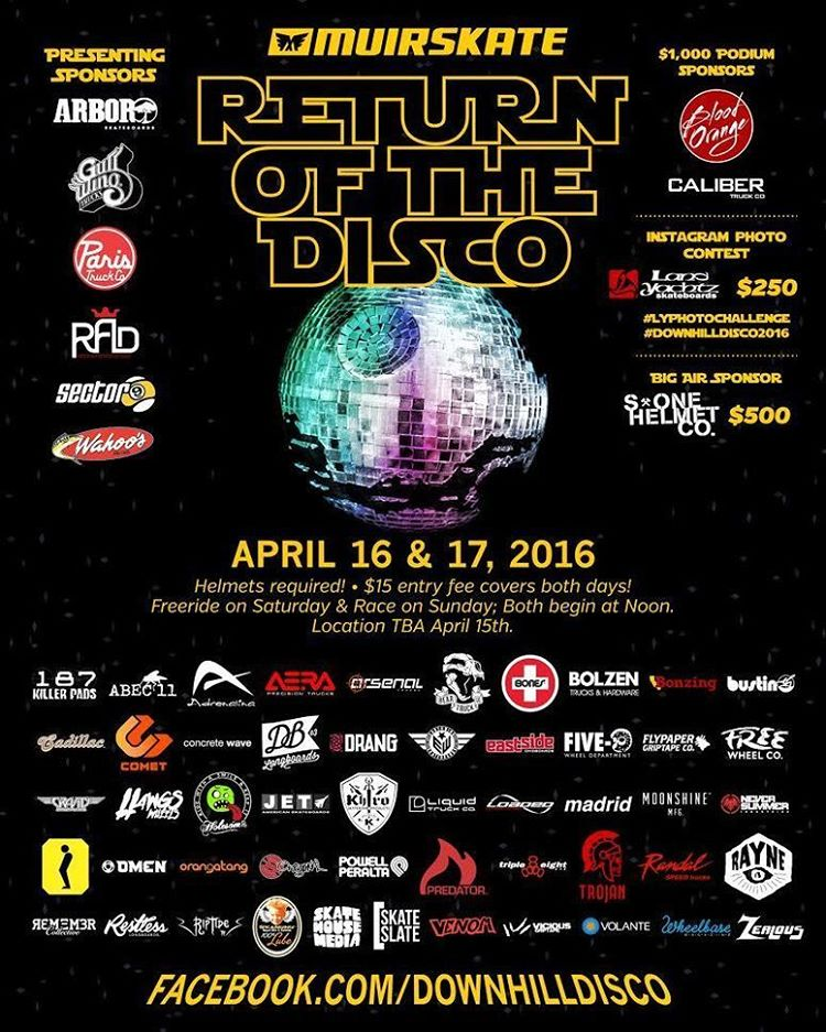 @muirskate presents the Return of the Disco! April 16-17. More information over here : facebook.com/downhilldisco