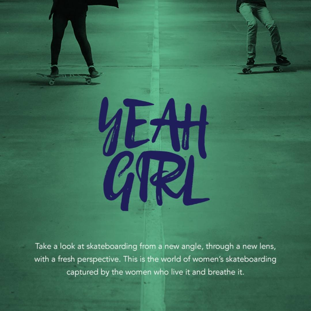 """Yeah Girl is a photography exhibition exposing the often unseen and rapidly growing world of women's skateboarding."" - Thank You @thesarahhuston for putting together this impressive exhibition! ""Yeah Girl"" simultaneously showcases women's talent in..."