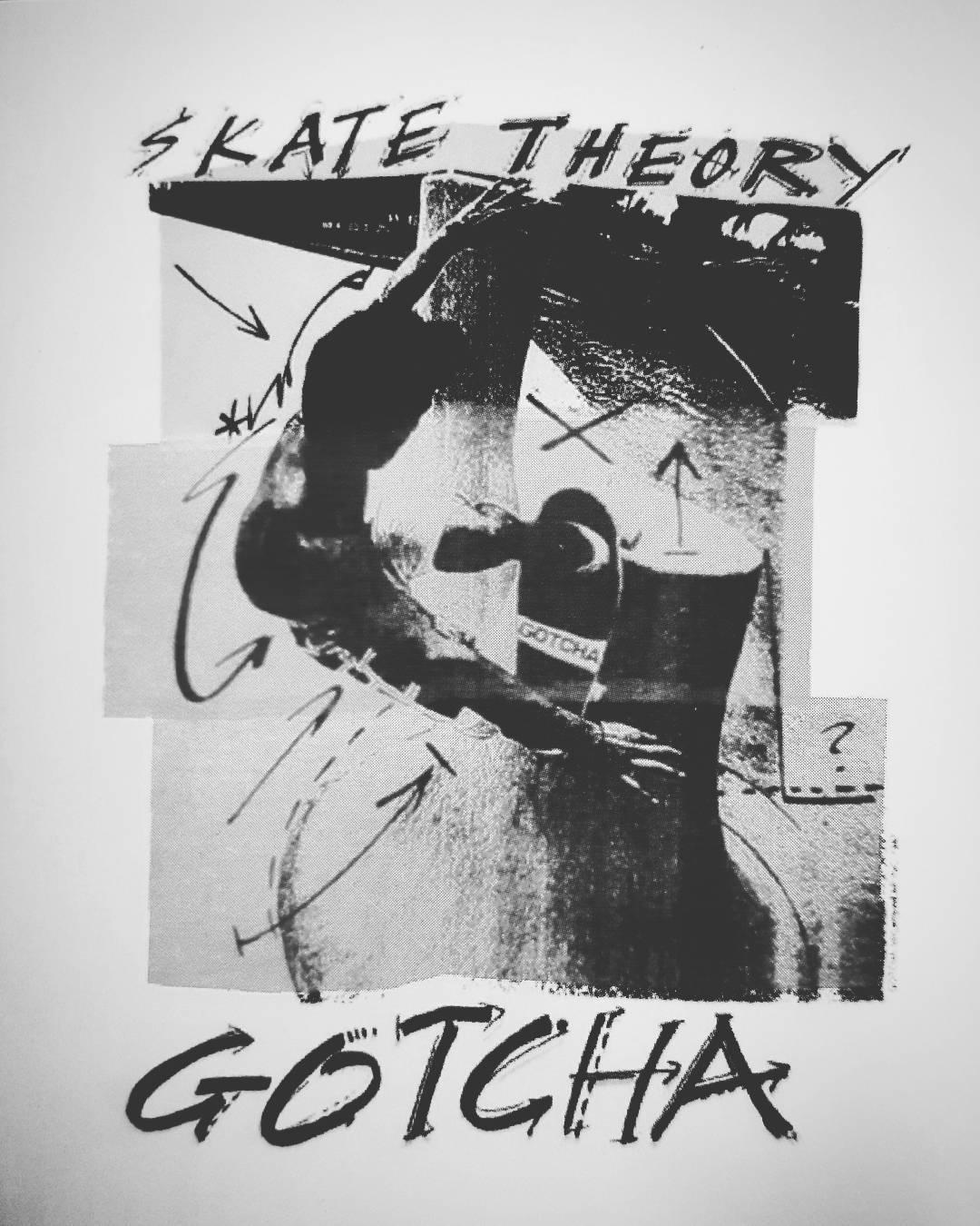 Skate Theory #gotcha #skateboarding #originalprint