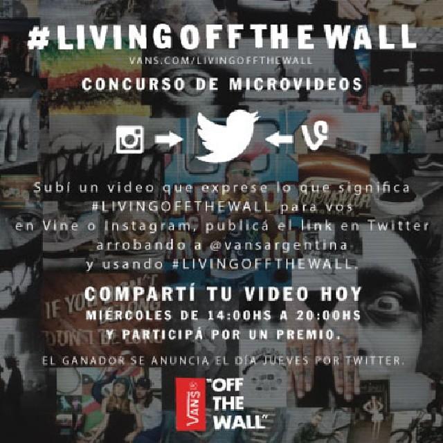 HOY! Concurso de Microvideos  #LivingOffTheWall de 14:00 a 20:00hs por Twitter. @vansargentina Mostranos qué es vivir EL #SURF off the wall, y participá por una remera.  Más info en vansargentina.tumblr.com