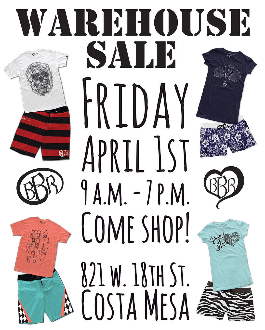 FRIDAY APRIL 1st from 9:00 am - 7:00 pm Warehouse/Sample Sale at Corporate Office: 821 W 18th Street Costa Mesa, CA 92627 http://www.bbrsurf.com  #bbr #bbrsurf #bbrsurfwear #buccaneerboardriders #warehousesale #samplesale #mens #womens #tshirts...