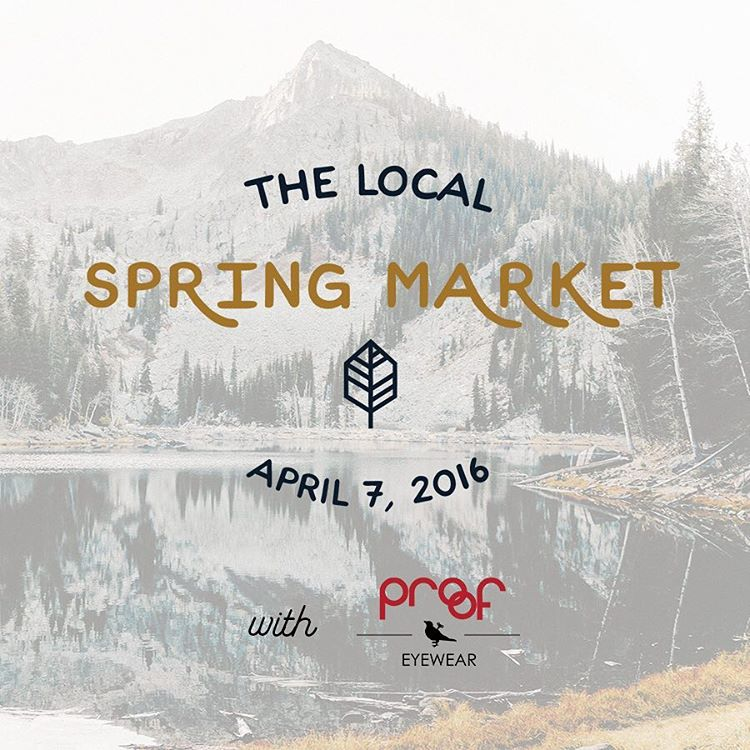 We'll be at The Start Up Building in Provo, UT (111 600 S) from 5p-10p this Thursday for The Local Spring Market - will you join us?