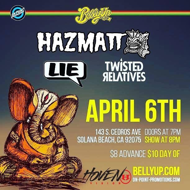 This Wednesday head over to the @bellyuptavern in Solana Beach to catch our good friends @hazmattmusic !! Good tunes from @l_i_e , @rossmaymusic , and @twistedrelativesmusic all night! Doors open at 7pm so plan ahead.  Sponsored by: @hovenvision and...
