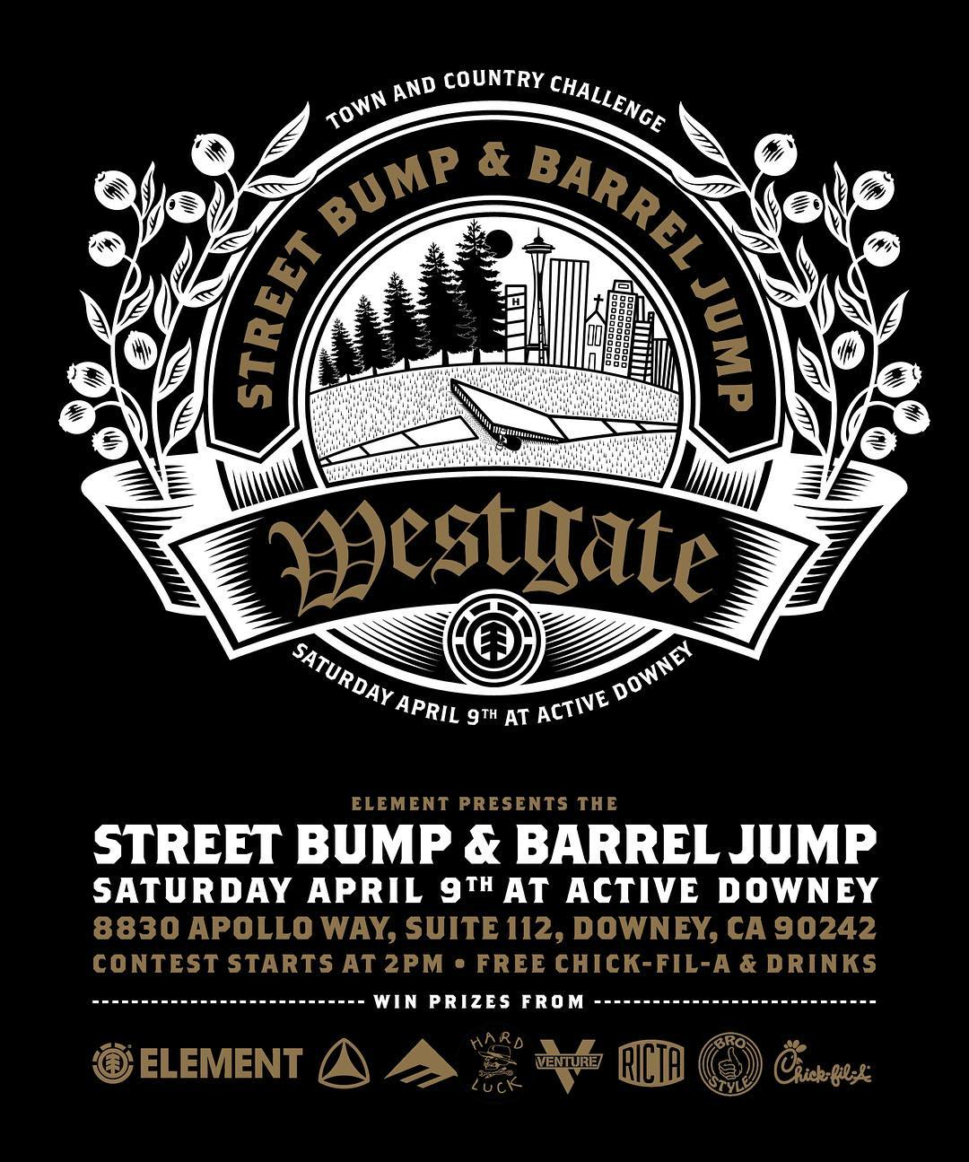 the @westgatebrandon #elementbarreljump continues this Saturday at @active.downey >>> free food, drinks, and win prizes from @emerica @hardluckmfg @berrics @venturetrucks @rictawheels @brostyle