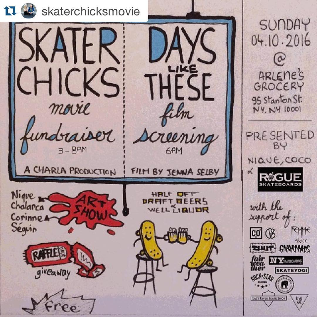 Come by sunday for a fun time #ridetrue ・・・ SKATER CHICKS FUNDRAISER @skaterchicksmovie - DAYS LIKE THESE SCREENING FILM by @jennaselbyphoto  @rogueskateboards - Art & Raffle -------- Sunday @arlenesgrocery ------- A @niquenitro and @co2vision event...