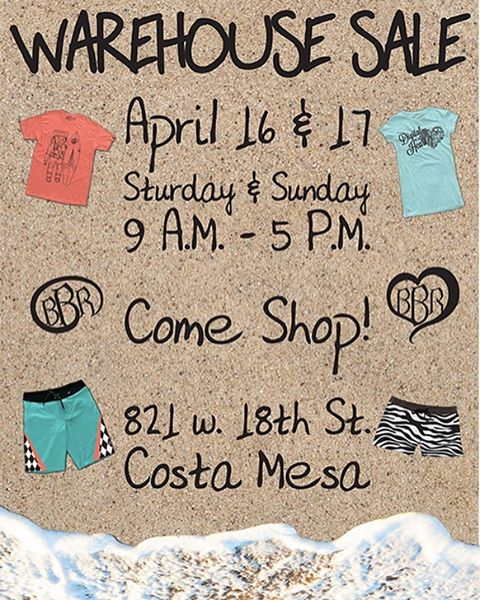 SATURDAY AND SUNDAY APRIL 16TH AND 17TH.  9:00 am - 5:00 pm Warehouse/Sample Sale at Corporate Office: 821 W 18th Street Costa Mesa, CA 92627 http://www.bbrsurf.com  #bbr #bbrsurf #bbrsurfwear #buccaneerboardriders #warehousesale #samplesale #mens...