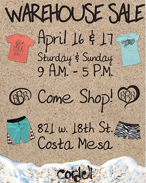 SATURDAY AND SUNDAY APRIL 16TH AND 17TH.  9:00 am - 5:00 pm Warehouse/Sample Sale and Cordell Surfboards at Corporate Office: 821 W 18th Street Costa Mesa, CA 92627 http://www.bbrsurf.com  #bbr #bbrsurf #bbrsurfwear #buccaneerboardriders #warehousesale...